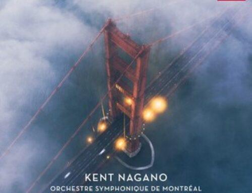 Kent Nagano's new CD with the Orchestre symphonique de Montréal (September 2019)